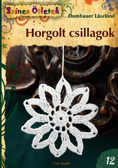 Dombauer Lászlóné - Horgolt csillagok