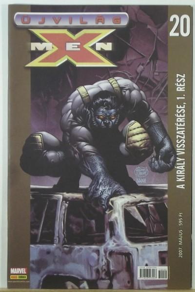 - Újvilág: X-Men 20. - A király visszatérése, 1. rész