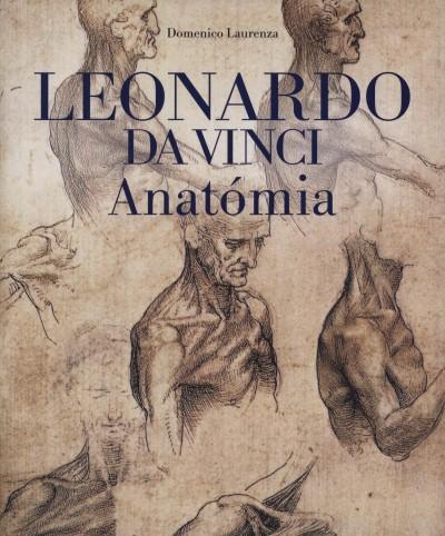 Domenico Laurenza - Leonardo da Vinci Anatómia