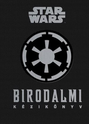 - Star Wars - Birodalmi k�zik�nyv