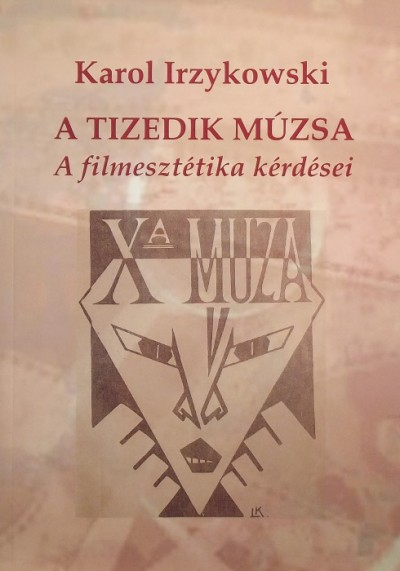 Karol Irzykowski - A tizedik múzsa