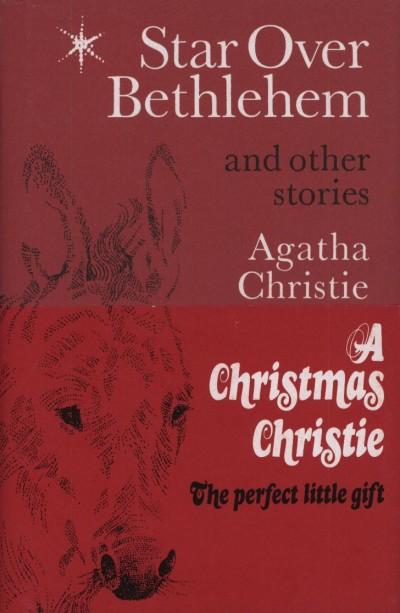 Agatha Christie Mallowan - Star Over Bethlehem