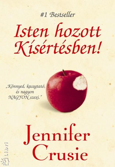 Jennifer Crusie - Isten hozott Kísértésben!