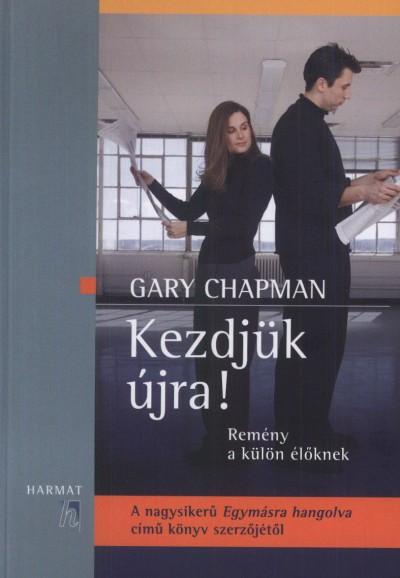 Gary Chapman - Kezdjük újra!