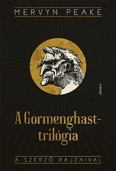 Mervyn Peake - A Gormenghast-trilógia