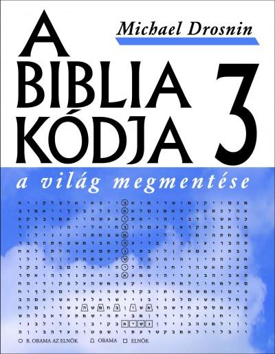 Michael Drosnin - A Biblia kódja 3