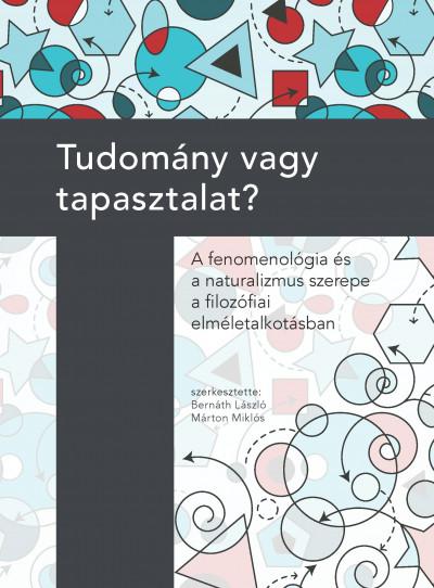 Bernáth László  (Szerk.) - Márton Miklós  (Szerk.) - Tudomány vagy tapasztalat?