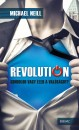 Michael Neill - Revolution - Gondolod vagy éled a valóságot?