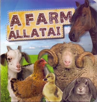 Molnár Sándor  (Szerk.) - A farm állatai