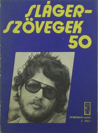 - Slágerszövegek 50