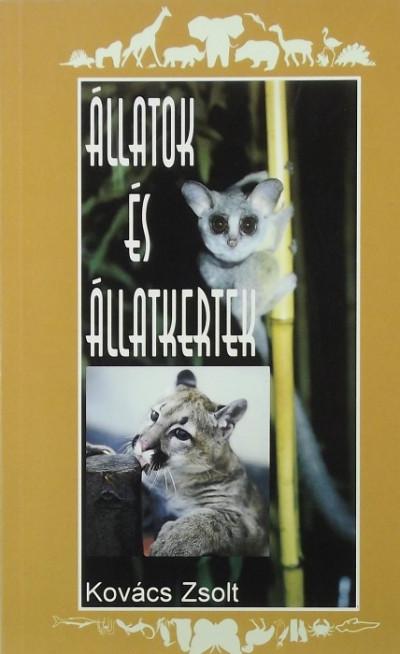 Kovács Zsolt - Állatok és állatkertek