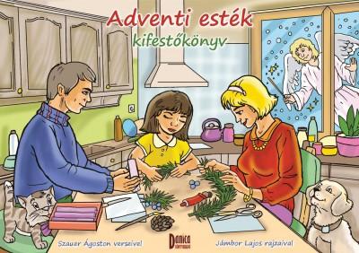 Szauer Ágoston - Adventi esték kifestőkönyv