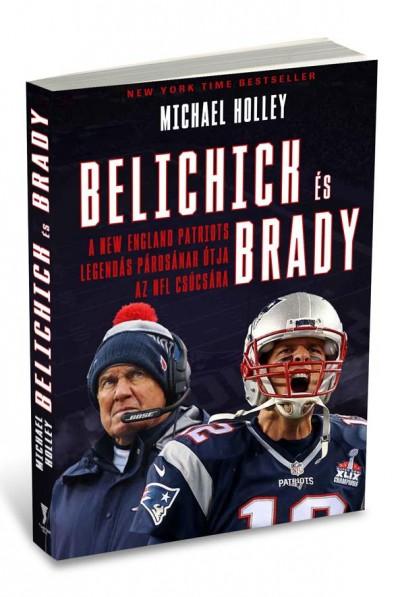 Michael Holley - Belichick és Brady