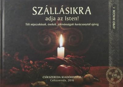 Ádám Katalin - Szállásikra +CD