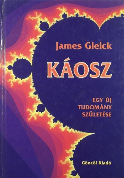 James Gleick - Káosz