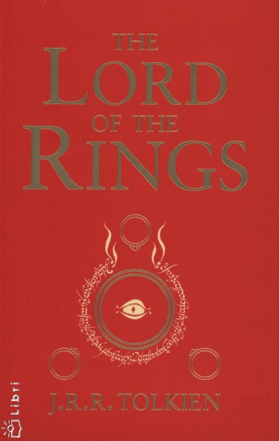 J. R. R. Tolkien - The Lord of the Rings