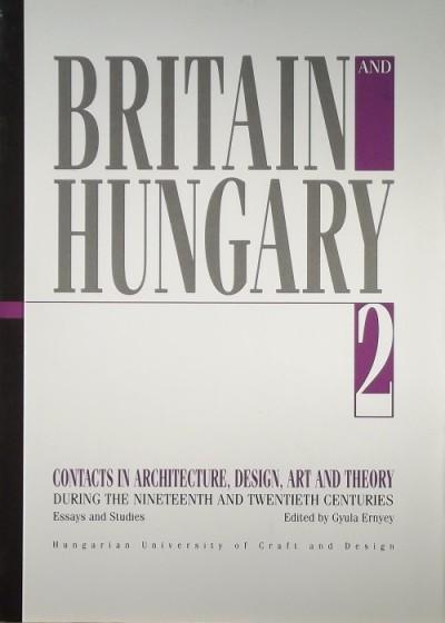 Ernyei Gyula  (Szerk.) - Britain and Hungary 2.
