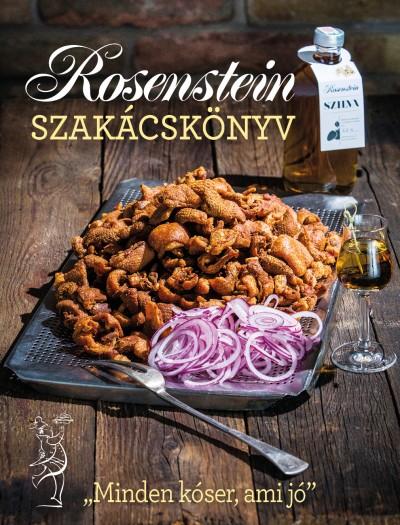 Rosenstein Tibor - Rosenstein Róbert - Rosenstein szakácskönyv