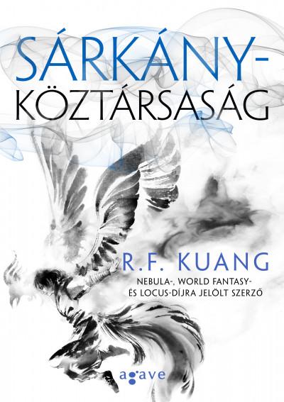R. F. Kuang - Sárkányköztársaság