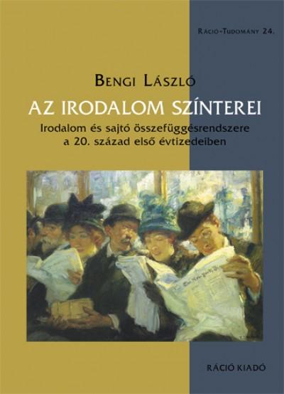 Bengi László - Az irodalom színterei