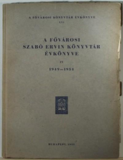 - A Fővárosi Szabó Ervin Könyvtár évkönyve 1949-1954