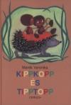 Mar�k Veronika - Kippkopp �s Tipptopp