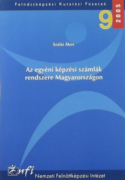 Szalai Ákos - Az egyéni képzési számlák rendszere Magyarországon