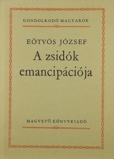 Eötvös József - A zsidók emancipációja