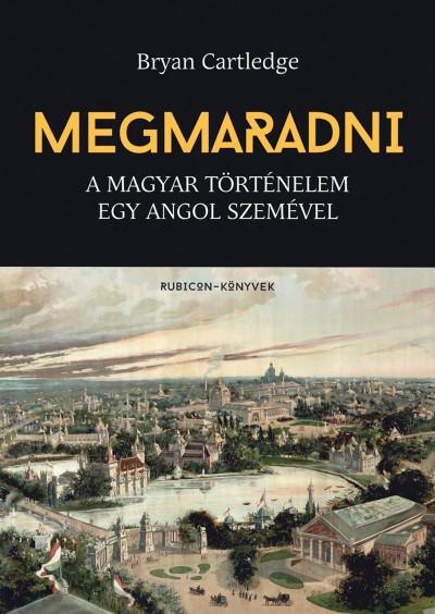 Bryan Cartledge - Rácz Árpád  (Szerk.) - Megmaradni