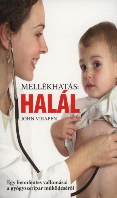 John Virapen - Mellékhatás: halál