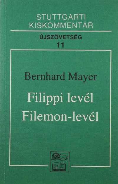 Bernhard Mayer - Filippi levél - Filemon-levél