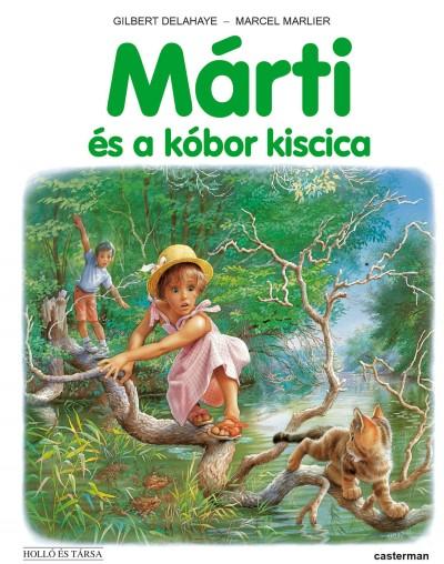Gilbert Delahaye - Marcel Marlier - Márti és a kóbor kiscica