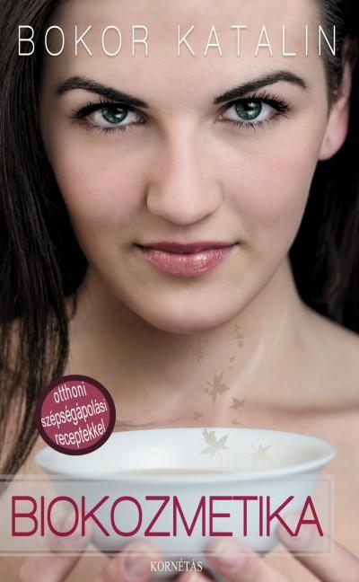 Bokor Katalin - Biokozmetika