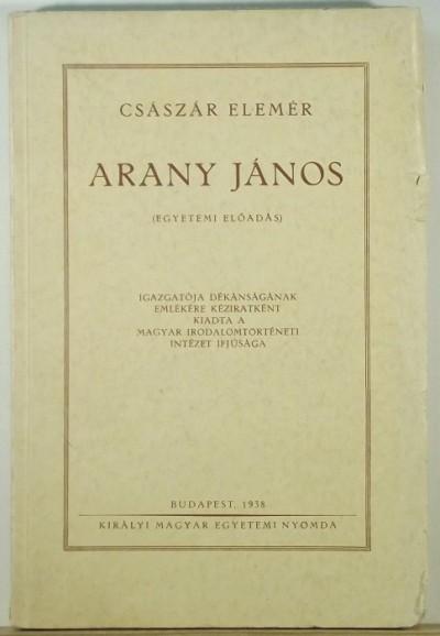 Császár Elemér - Arany János