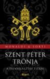 Rita Monaldi - Francesco Sorti - Szent P�ter tr�nja