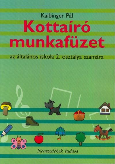 Kaibinger Pál - Kottaíró munkafüzet - az általános iskola 2. osztálya számára