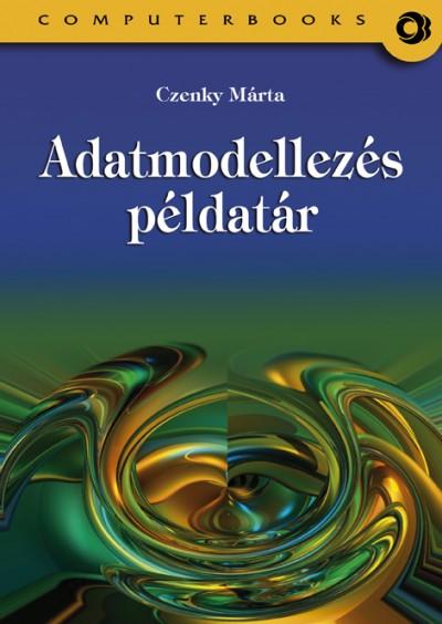 Czenky Márta - Adatmodellezés példatár