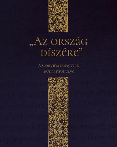 Zsupán Edina  (Szerk.) - Az ország díszére