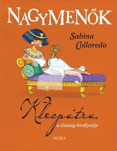 Sabina Colloredo - Kleopátra, a sivatag királynője