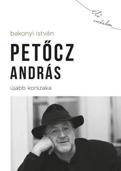Bakonyi István - Petőcz András újabb korszaka
