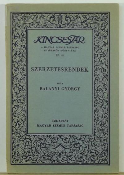 Dr Balanyi György - Szerzetesrendek