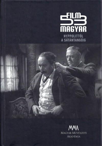 Tóth Klára  (Szerk.) - 53 magyar film