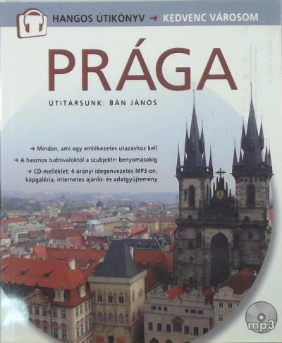 Csák Erika  (Szerk.) - Prága - Hangos útikönyv