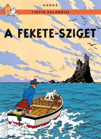 Hergé - Tintin kalandjai - A Fekete-sziget
