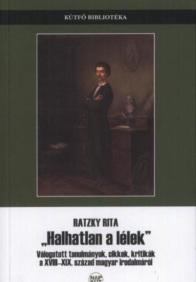 """Ratzky Rita - ,,Halhatatlan a lélek"""""""