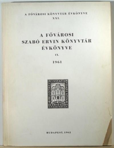 - A Fővárosi Szabó Ervin Könyvtár évkönyve 1961