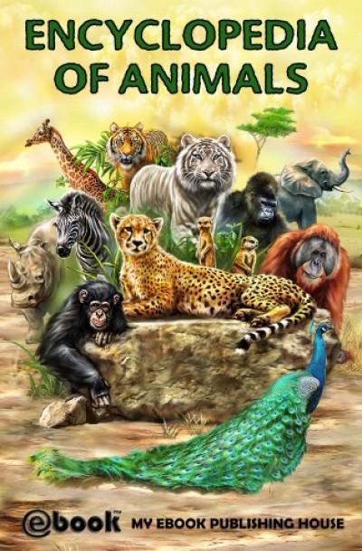 House My Ebook Publishing - Encyclopedia of Animals