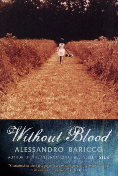 Alessandro Baricco - Without Blood