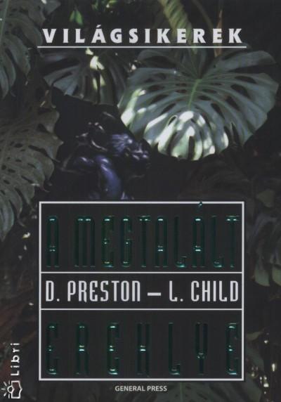 Lincoln Child - Douglas Preston - A megtalált ereklye