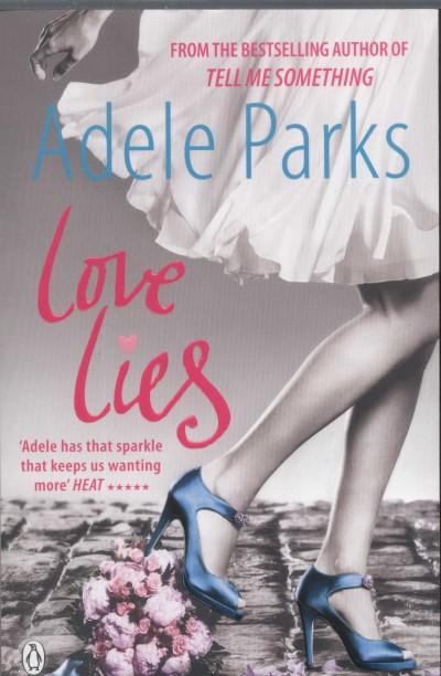 Adele Parks - Love Lies